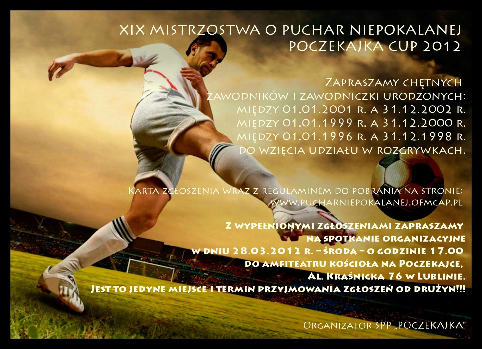Puchar Niepokalanej POCZEKAJKA CUP 2012.