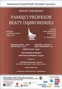 Koncert zaduszkowy pamięci prof. Beaty Dąbrowskiej