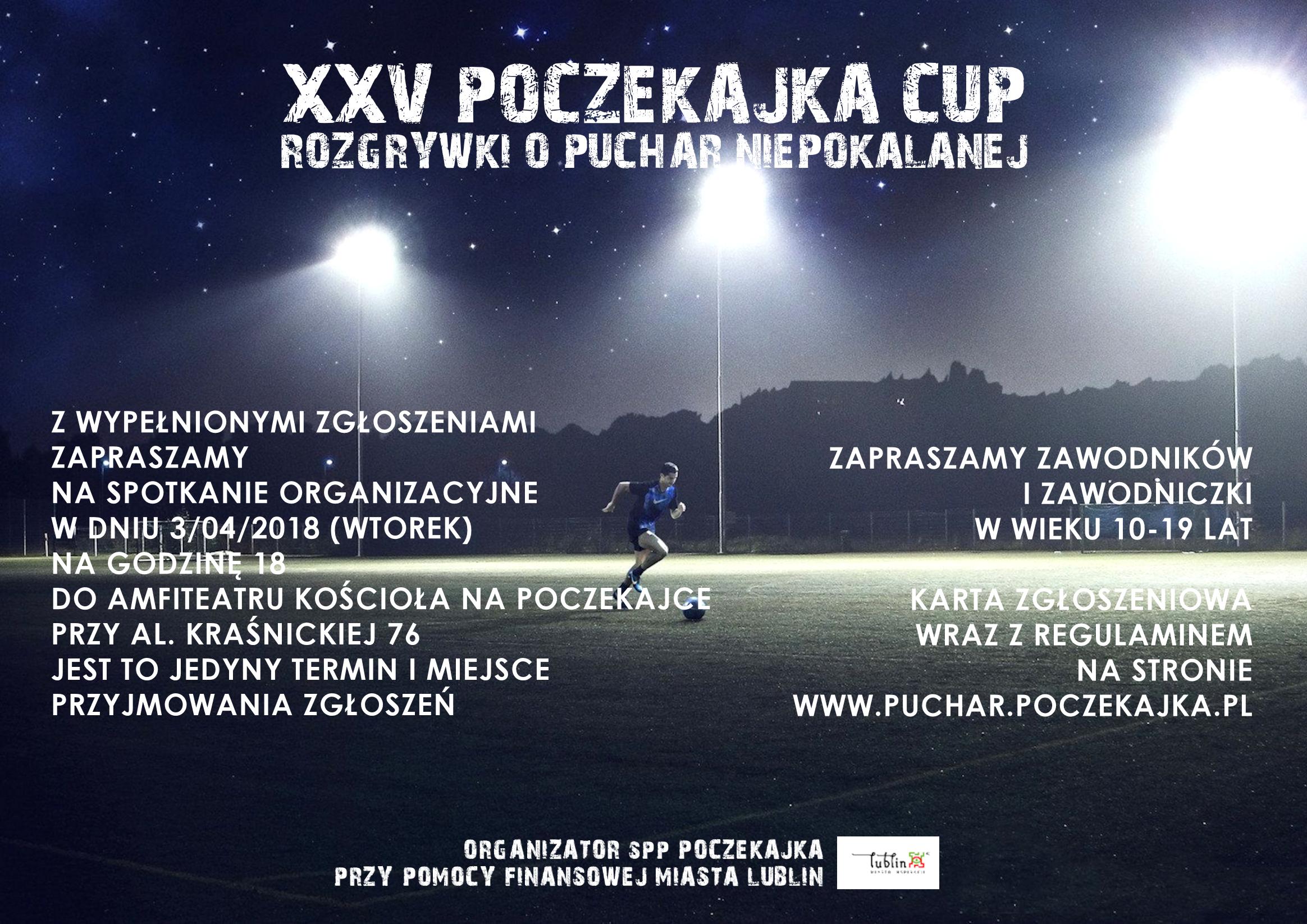 Zapraszamy do udziału w XXV Rozgrywkach o Puchar Niepokalanej Poczekajka Cup 2018