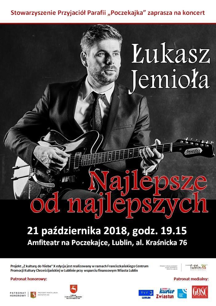 """Koncert Łukasza Jemioły """"Najlepsze od najlepszych"""""""