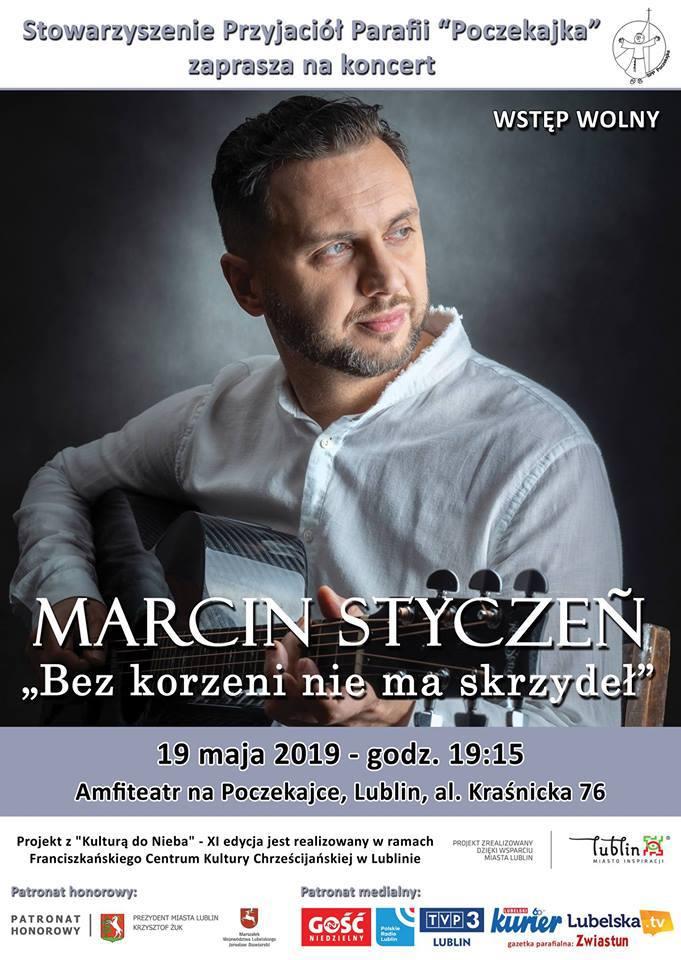 """Koncert Marcina Stycznia """"Bez korzeni nie ma skrzydeł"""""""