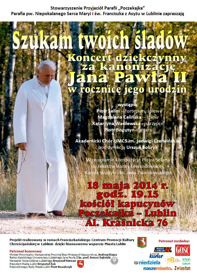 Koncert dziękczynny za kanonizacje Jana Pawła II