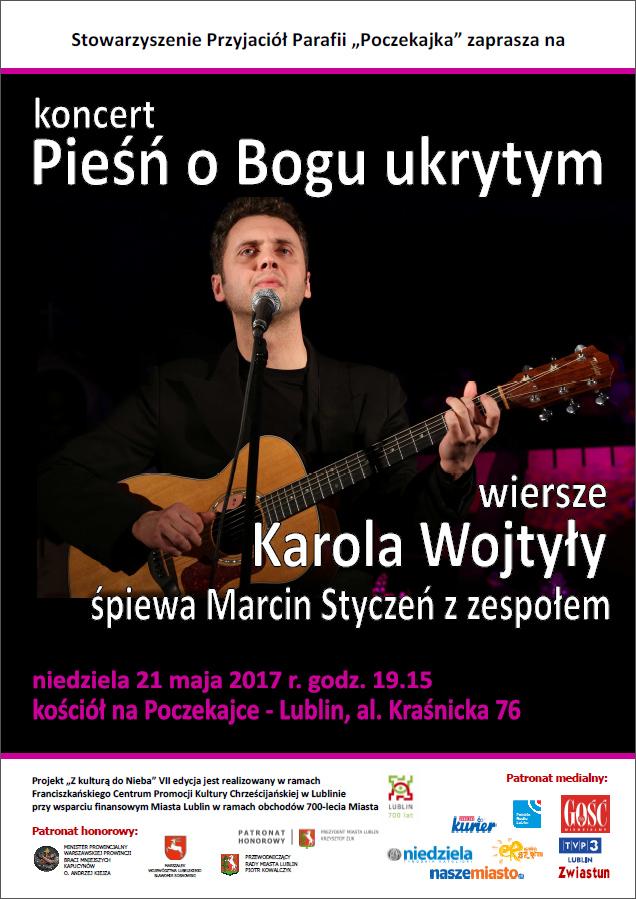 """Koncert  """"Pieśn o Bogu ukrytym"""" - Marcina Stycznia"""